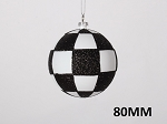 WHITE & BLACK CHECKERED BALL ORNAMENT 80MM
